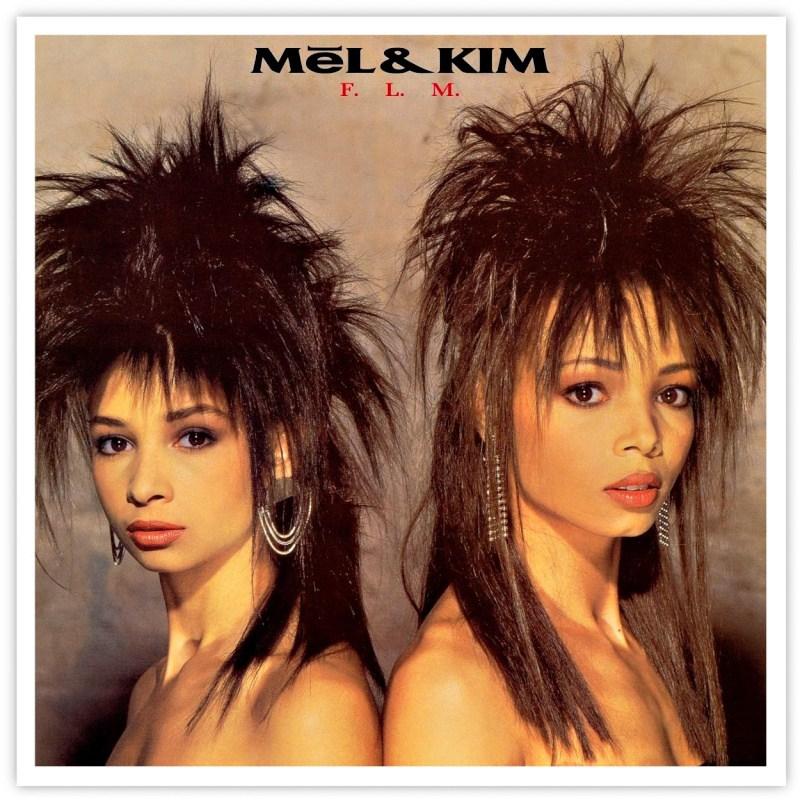 Mel & Kim FLM