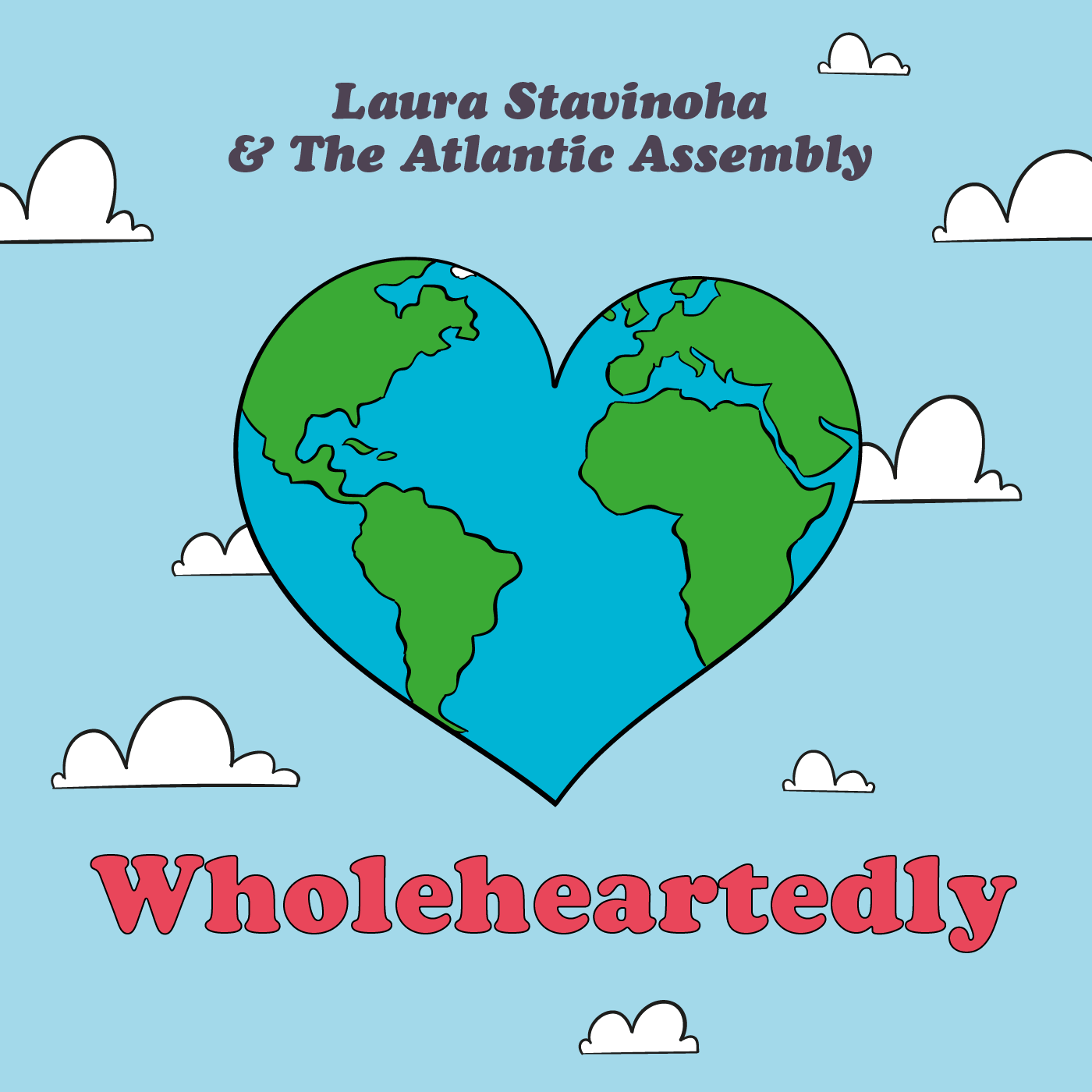 Laura Stavinoha & The Atlantic Assembly - Wholeheartedly